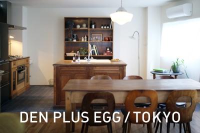 DEN PLUS EGG, D+E MARKET TOKYOのご案内。